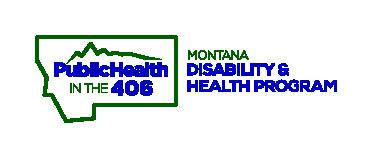 Logo for Montana Disability & Health Program; Public Health in the 406